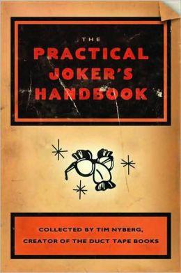 Practical Joker's Handbook