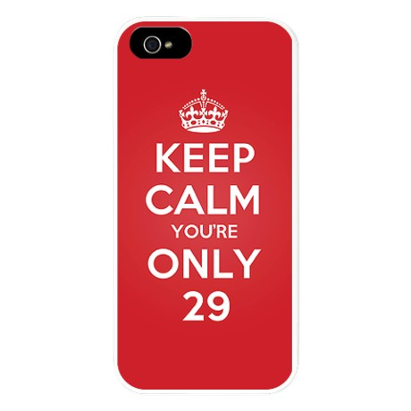 k_c_youre_only_29_iphone_5_case