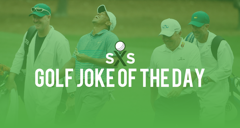Golf Joke Of The Day: Tuesday, May 31st
