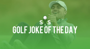 Golf Joke Of The Day: Saturday, July 23rd