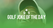 Golf Joke Of The Day: Monday, July 25th
