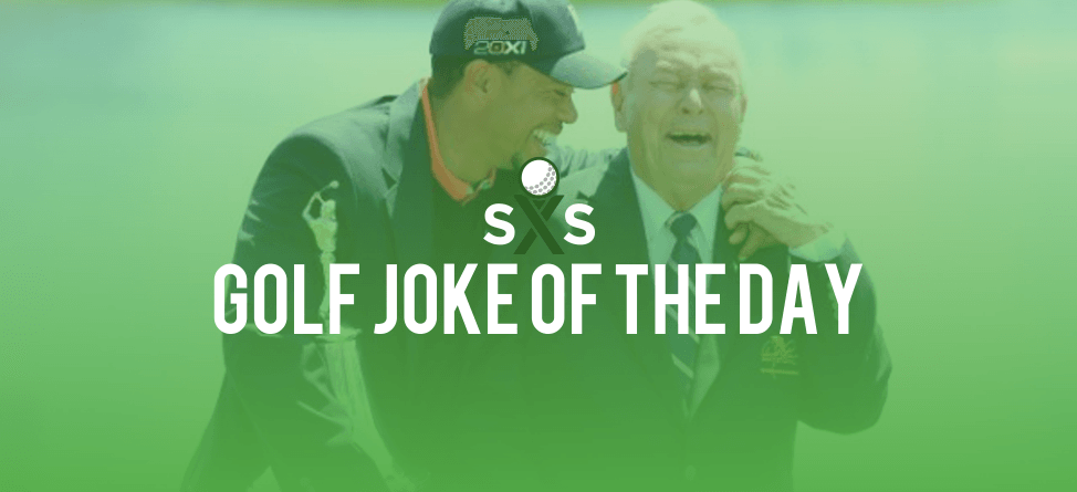 Golf Joke Of The Day: Saturday, August 13th