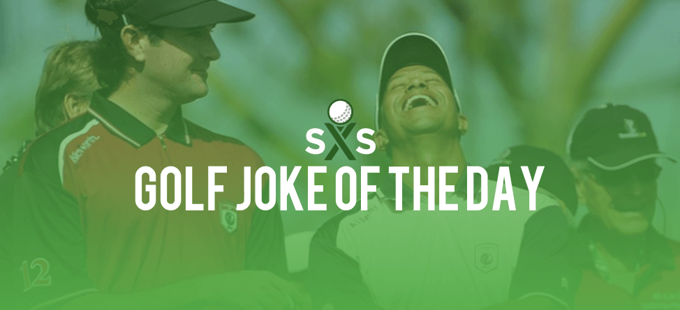 Golf Joke Of The Day: Wednesday, August 3rd
