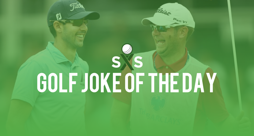 Golf Joke Of The Day: Saturday, November 4th