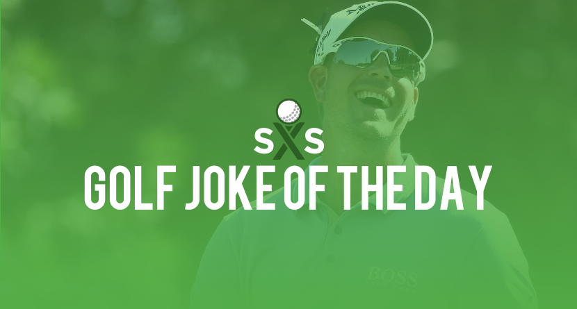 Golf Joke Of The Day: Saturday, January 14th