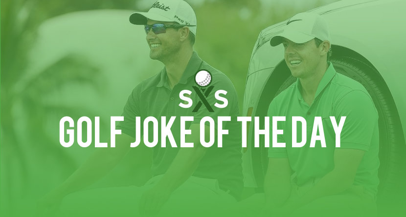 Golf Joke Of The Day: Wednesday, May 17th