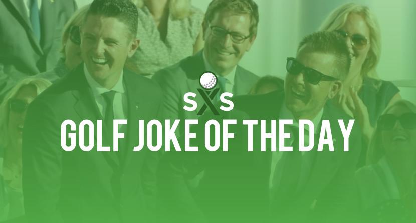 Golf Joke Of The Day: Saturday, December 9th