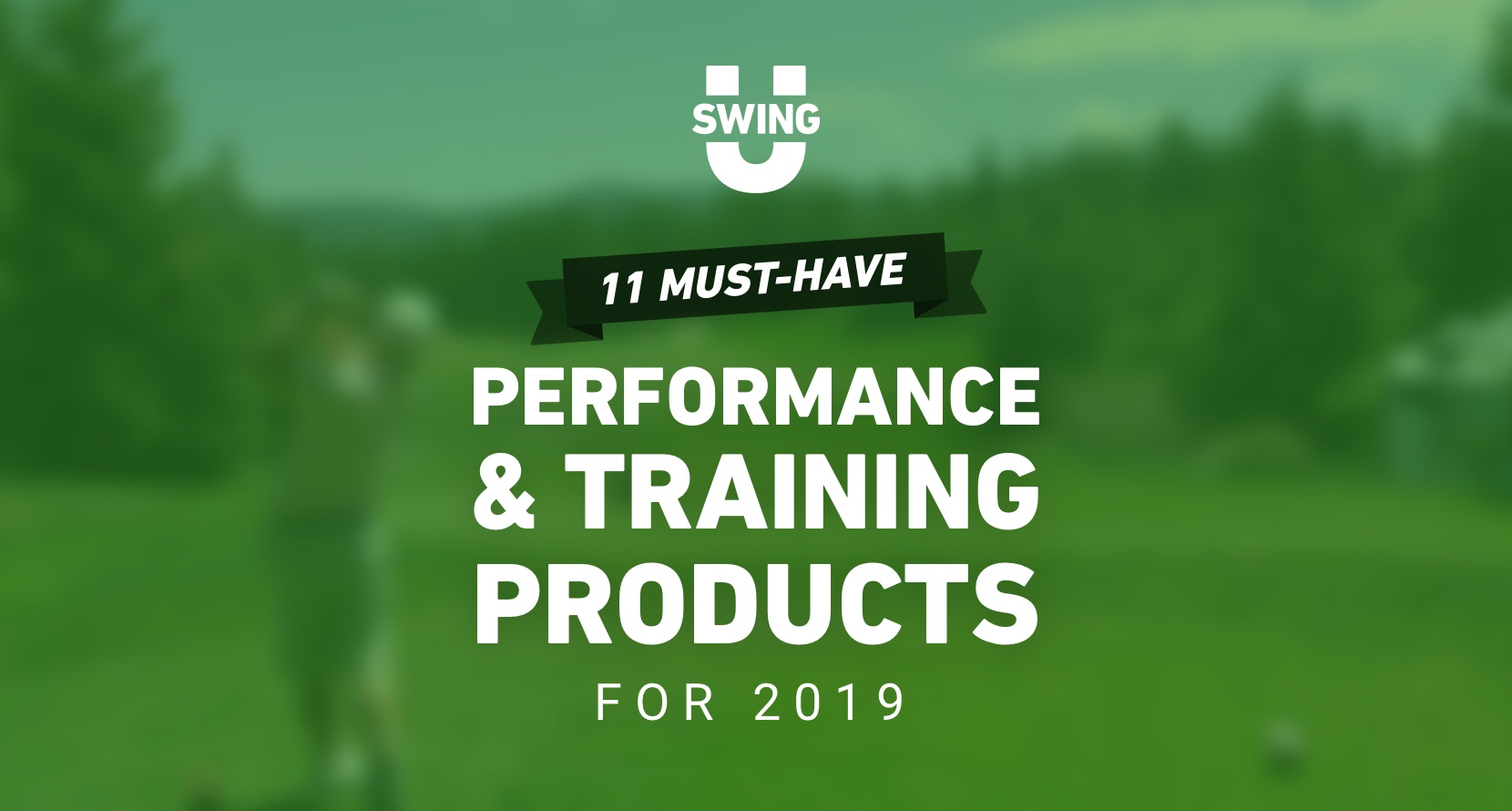 11 Must-Have Performance & Training Products