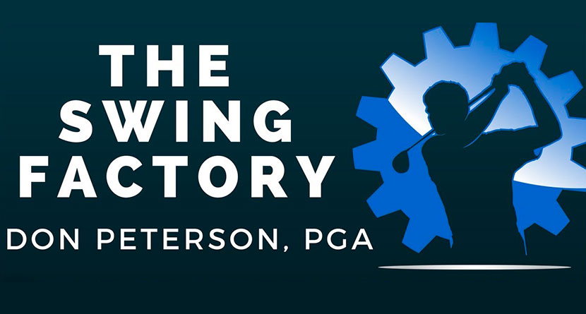 Accomplished Golf Instructor Don Peterson Launches The Swing Factory App