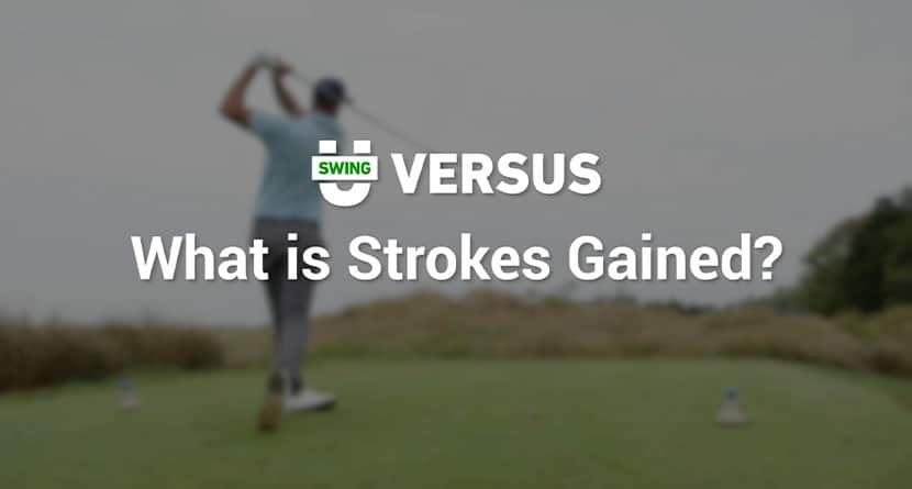 What Is Strokes Gained?