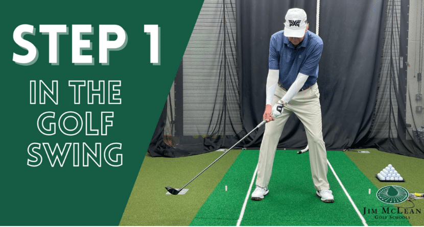 Watch Jim McLean's Analysis of Step 1 In The Golf Swing!